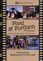 Ford and Fordson On Film Vol. 17 - Engineered For The Land