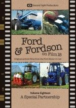 Ford and Fordson On Film Vol. 18 - A Special Partnership